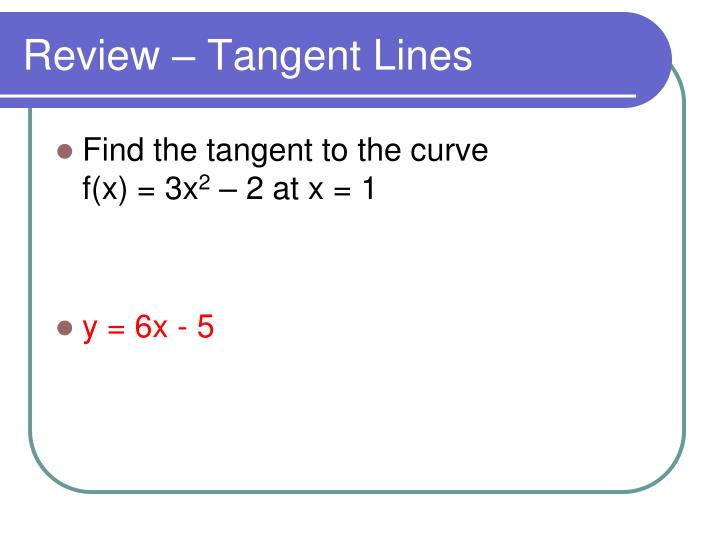 Review tangent lines