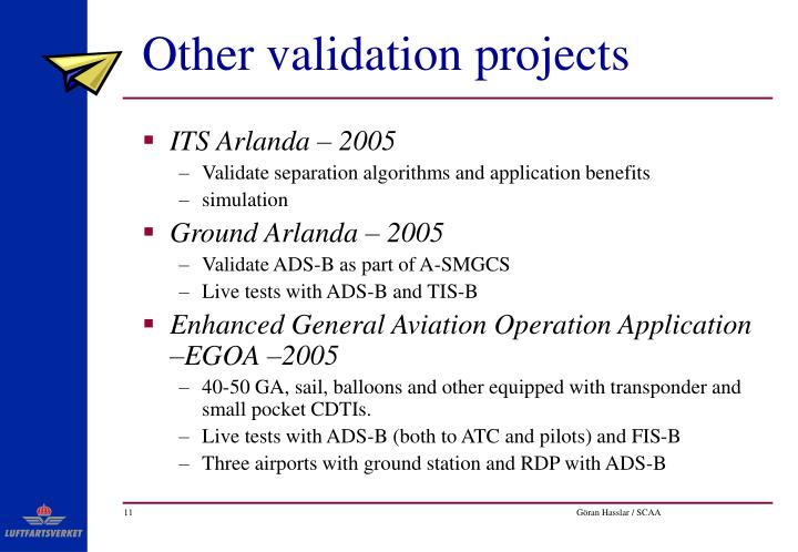 Other validation projects