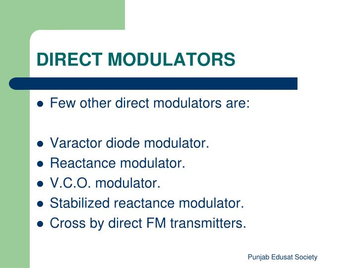 DIRECT MODULATORS