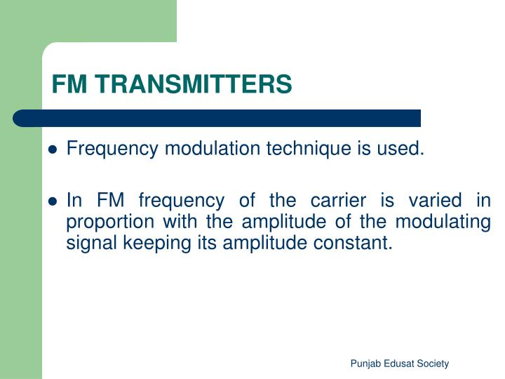 Frequency modulation technique is used.
