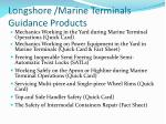 longshore marine terminals guidance products