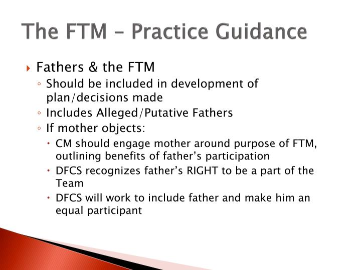 The FTM – Practice Guidance