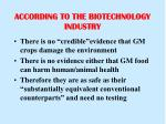 according to the biotechnology industry