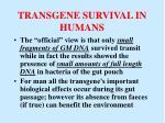 transgene survival in humans