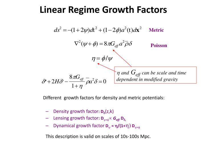Linear Regime Growth Factors