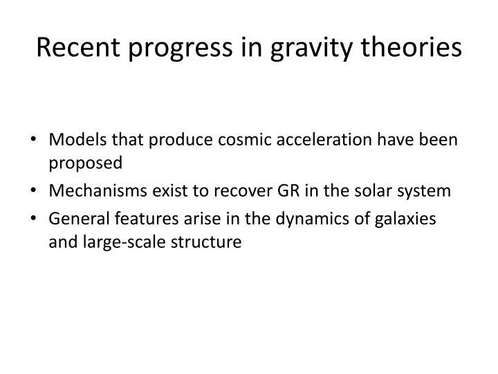 Recent progress in gravity theories