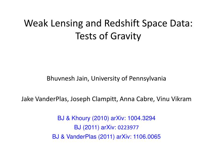 Weak lensing and redshift space data tests of gravity