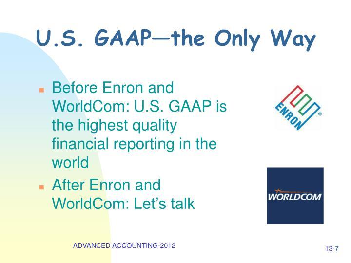 U.S. GAAP—the Only Way