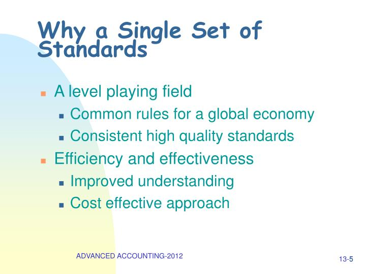 Why a Single Set of Standards