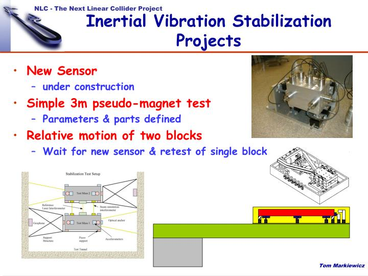 Inertial Vibration Stabilization Projects