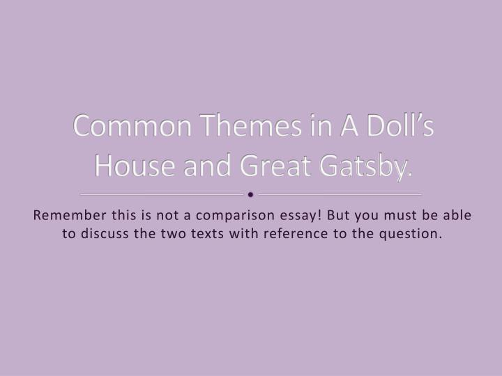 ppt common themes in a doll s house and great gatsby powerpoint common themes in a doll s house and great gatsby