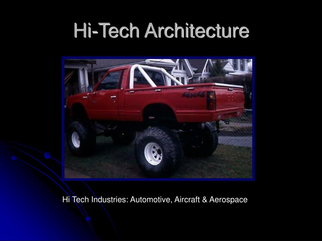 Ppt Hi Tech Architecture Powerpoint Presentation Free Download Id 3201726
