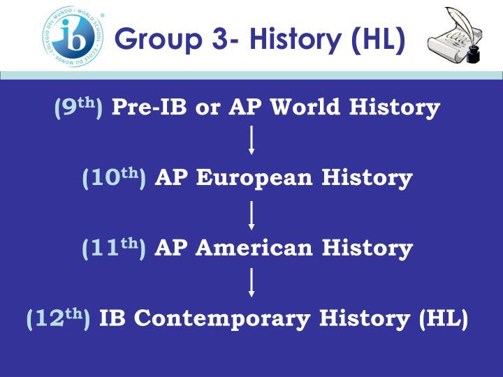 Group 3- History (HL)