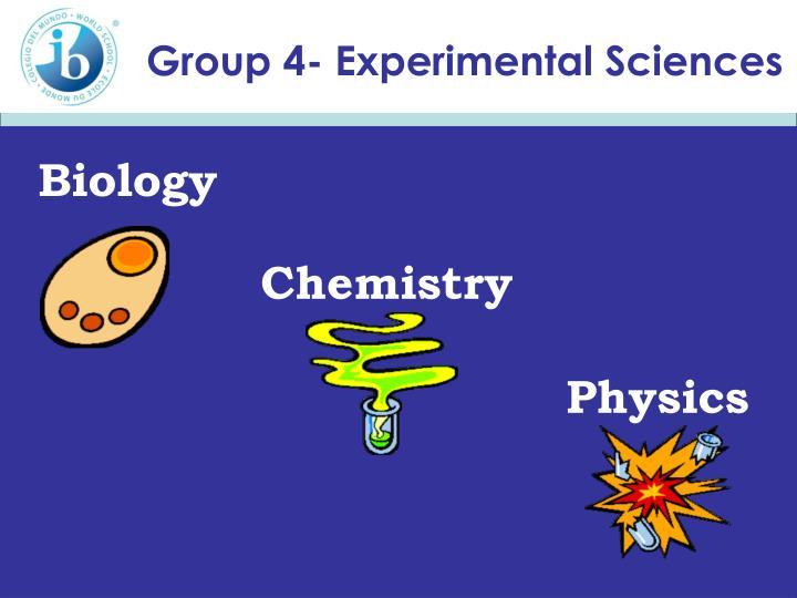 Group 4- Experimental Sciences