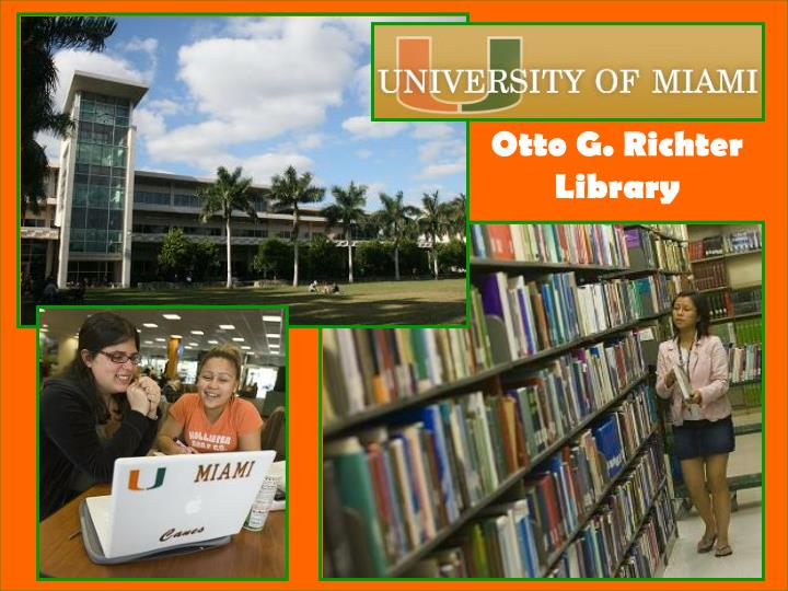 Otto G. Richter Library
