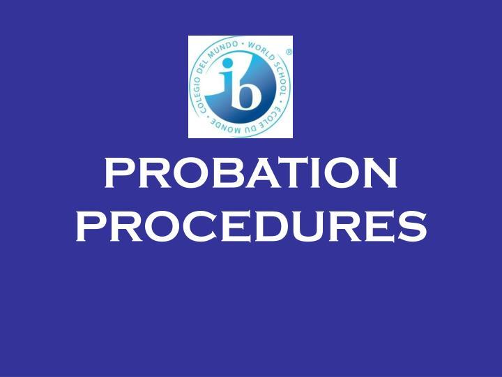 PROBATION PROCEDURES