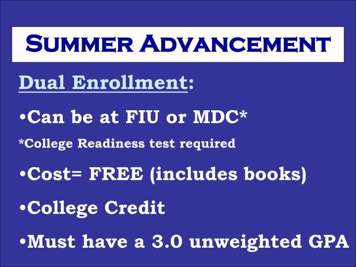 Summer Advancement