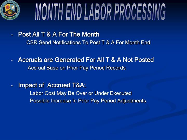 MONTH END LABOR PROCESSING