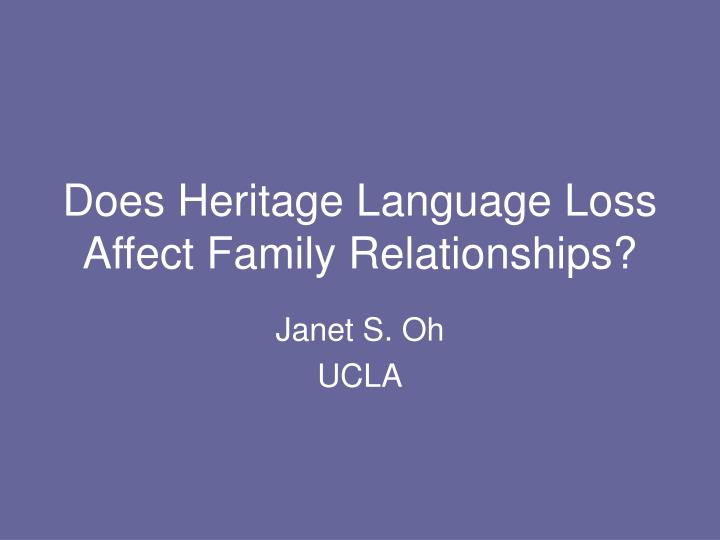 does heritage language loss affect family relationships n.