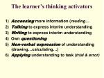 the learner s thinking activators