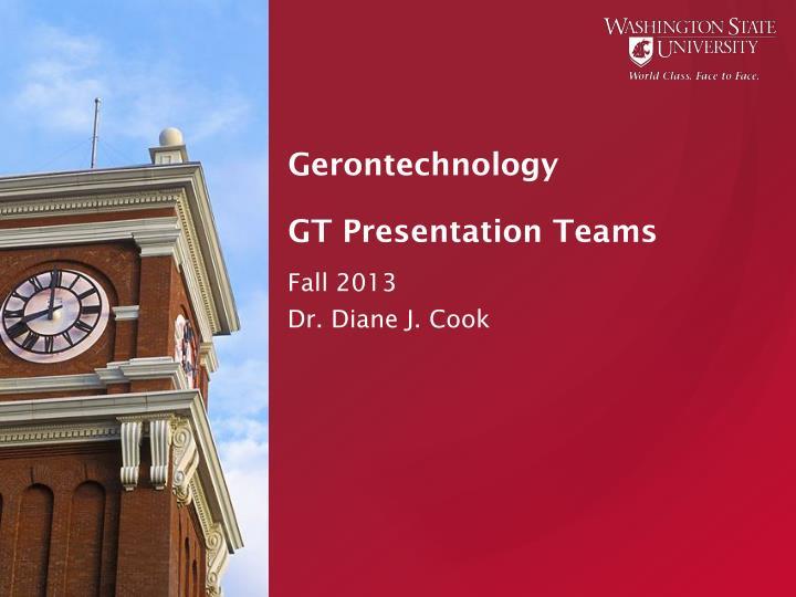 Gerontechnology gt presentation teams