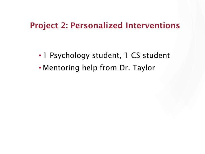 Project 2: Personalized Interventions