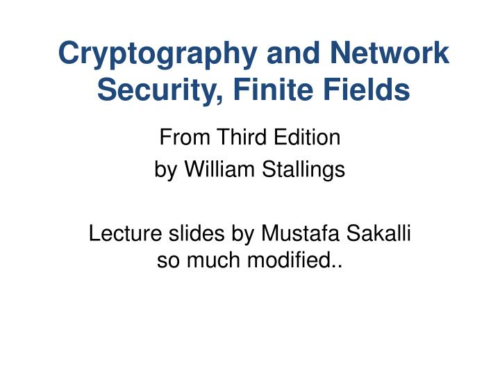 cryptography and network security finite fields