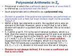 polynomial arithmetic in z p