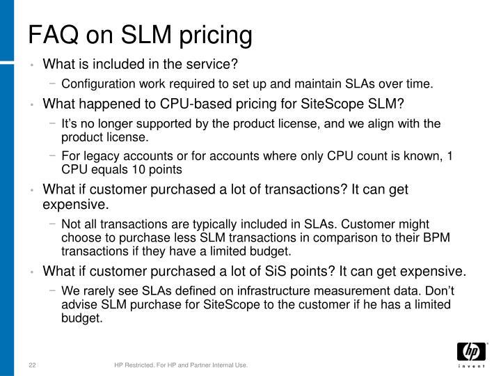 FAQ on SLM pricing