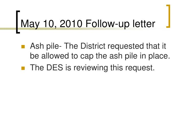 May 10, 2010 Follow-up letter