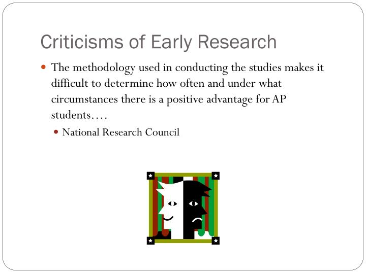 Criticisms of Early Research