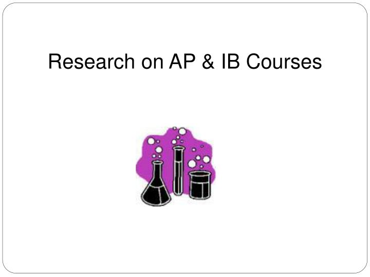 Research on AP & IB Courses
