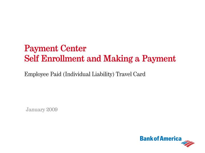 payment center self enrollment and making a payment n.