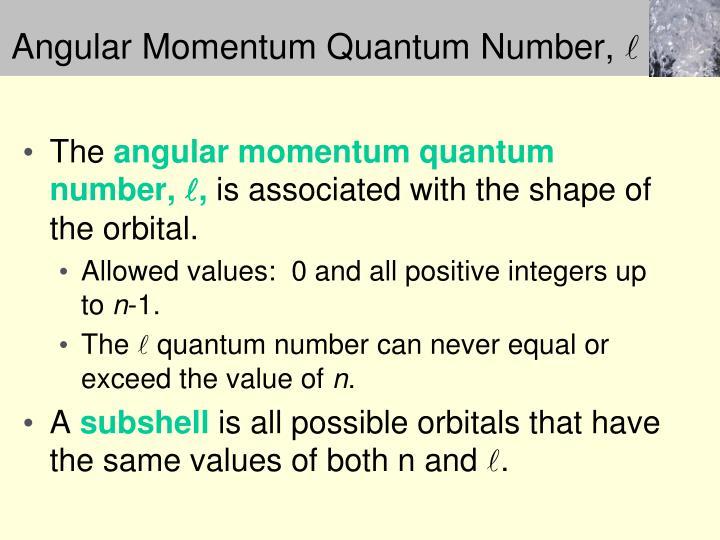 Angular Momentum Quantum Number,