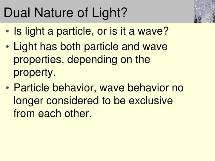 Dual Nature of Light?