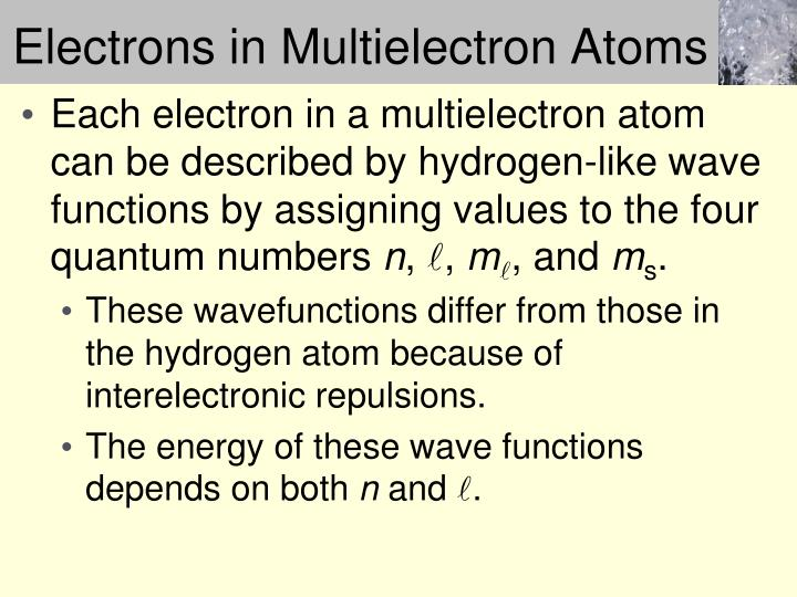 Electrons in Multielectron Atoms