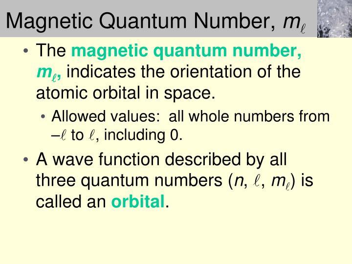 Magnetic Quantum Number,