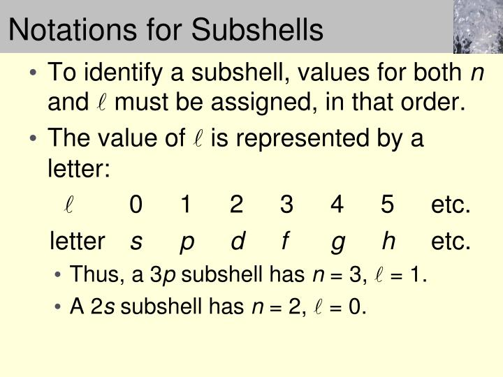 Notations for Subshells
