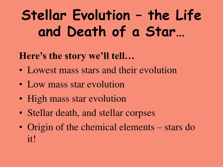 stellar evolution the life and death of a star n.
