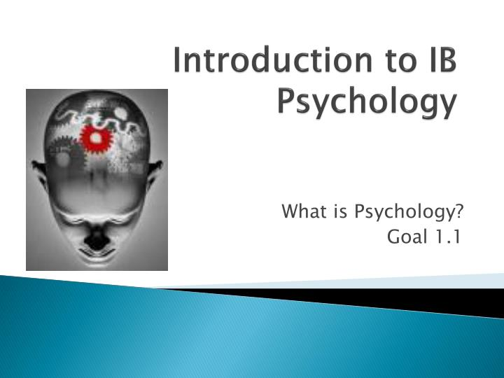 introduction to ib psychology n.