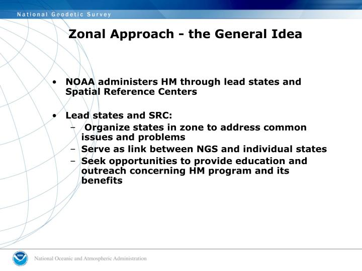 Zonal Approach - the General Idea