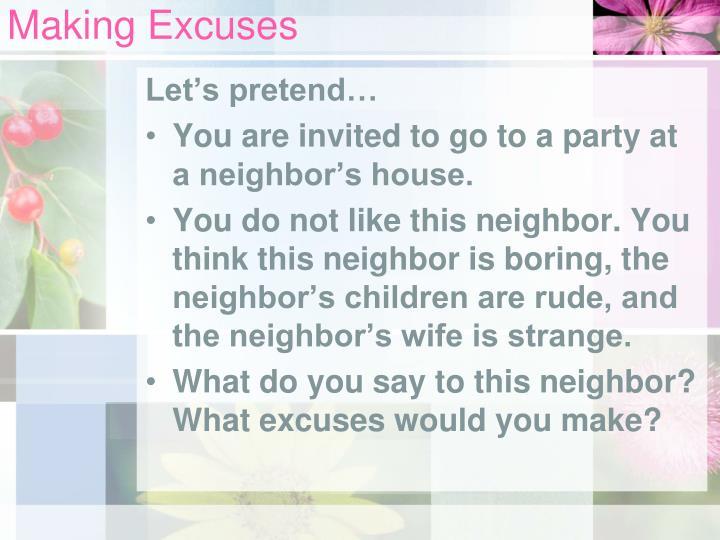 Making excuses