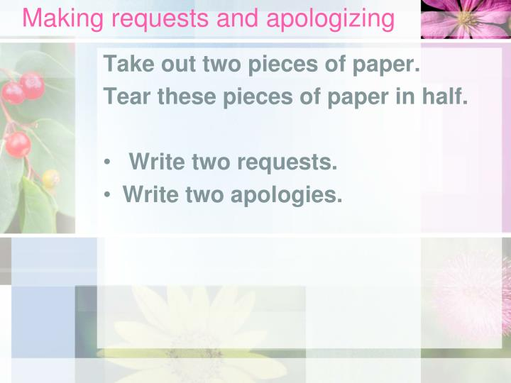 Making requests and apologizing