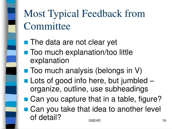 Most Typical Feedback from Committee