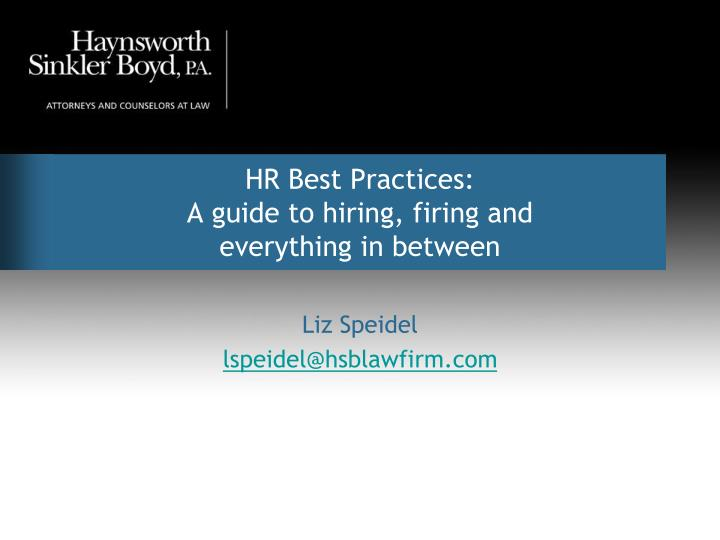hr best practices a guide to hiring firing and everything in between n.