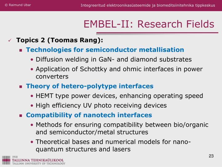 EMBEL-II: Research Fields