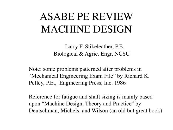 asabe pe review machine design n.