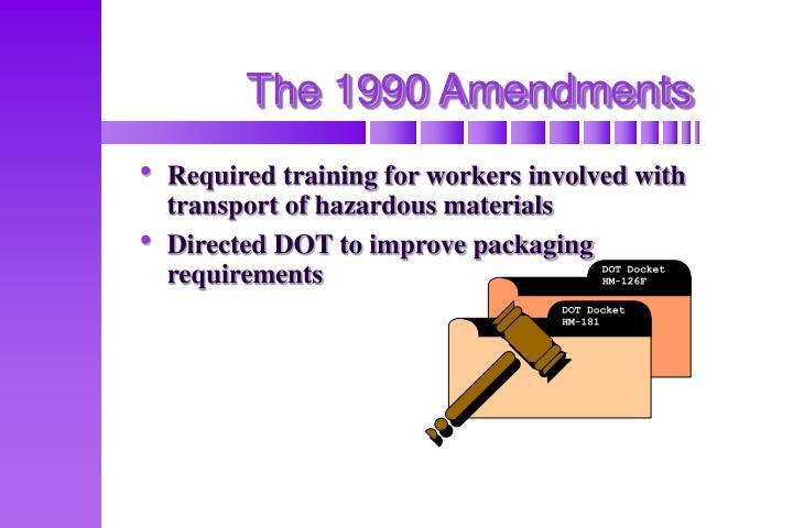 The 1990 Amendments