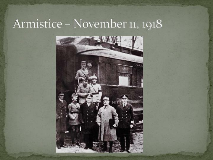 Armistice – November 11, 1918