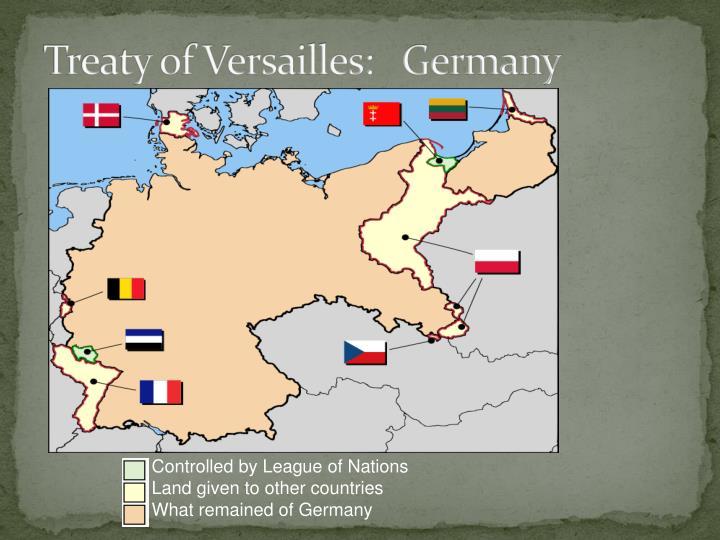 Treaty of Versailles:   Germany